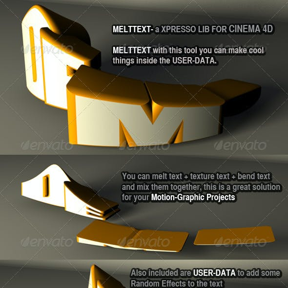 MELTTEXT- a XPRESSO LIB FOR CINEMA 4D