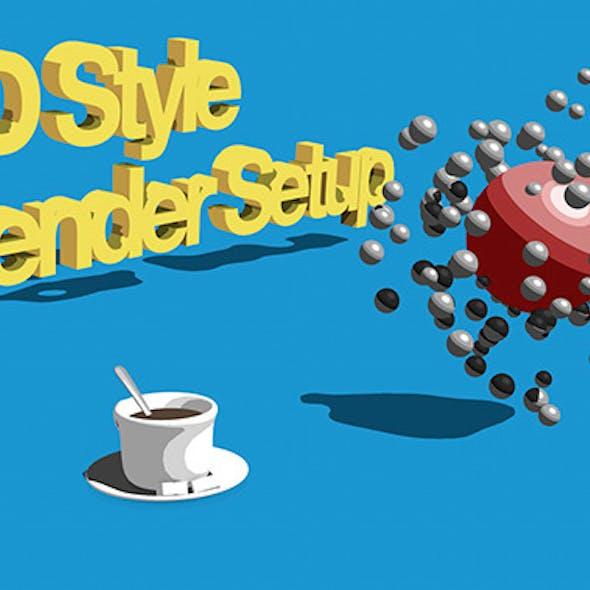 2D style render setup
