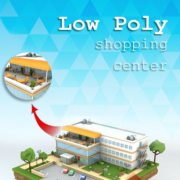 Low Poly Shopping Centre