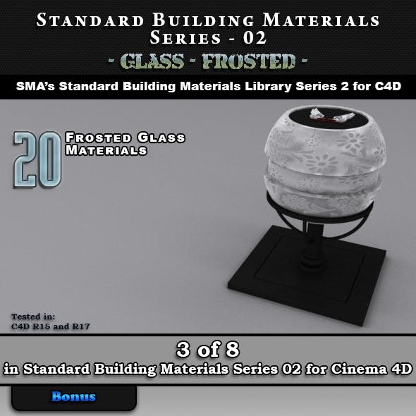 Standard Building Materials S02 - Glass - Frosted for C4D