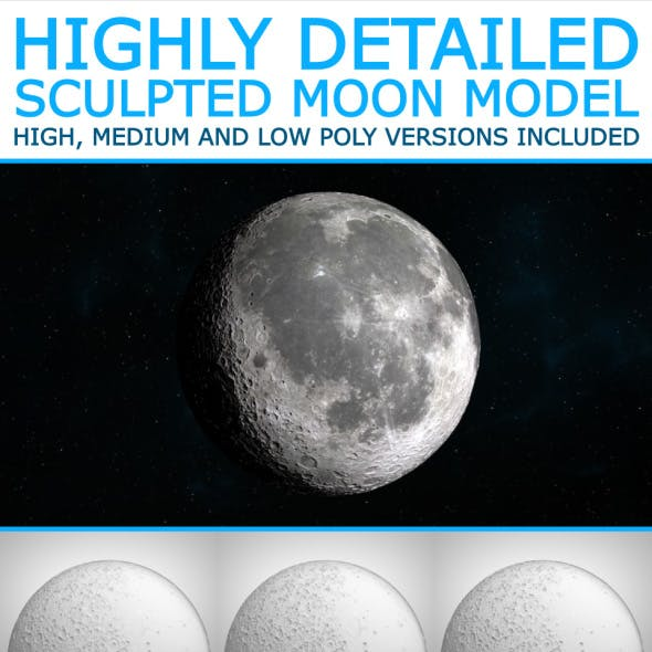 The Moon - High Poly Sculpted Model