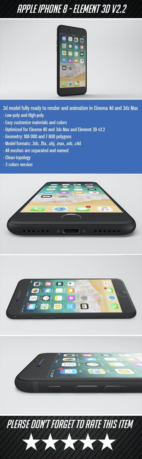iPhone 8 - Element 3D - 3DOcean Item for Sale