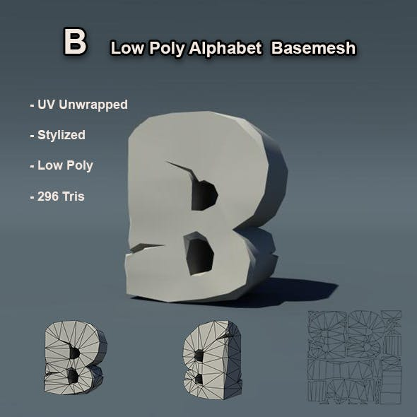 B Alphabet Low Poly Basemesh