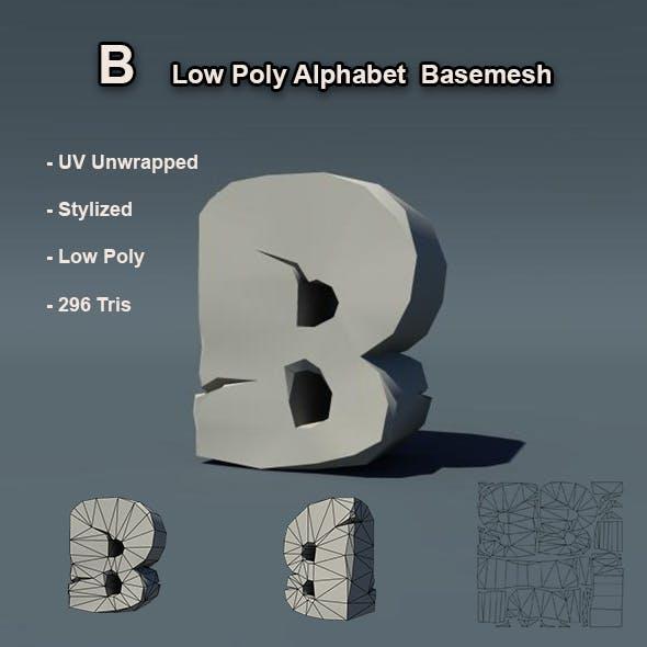 B Alphabet Low Poly Basemesh