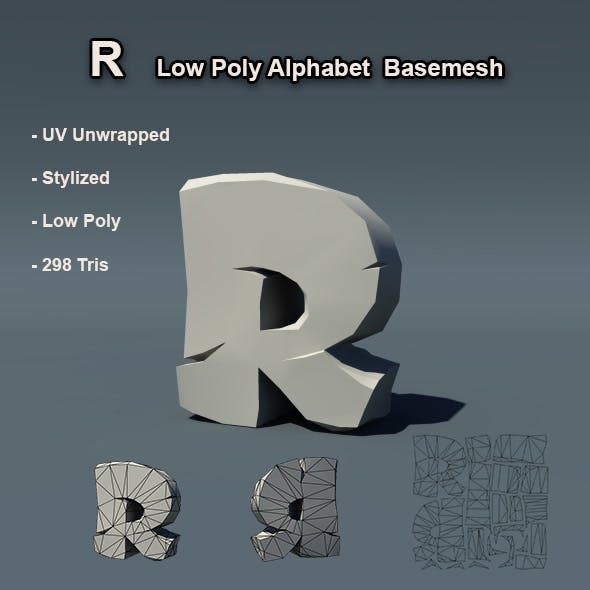 Alphabet R Low Poly Basemesh