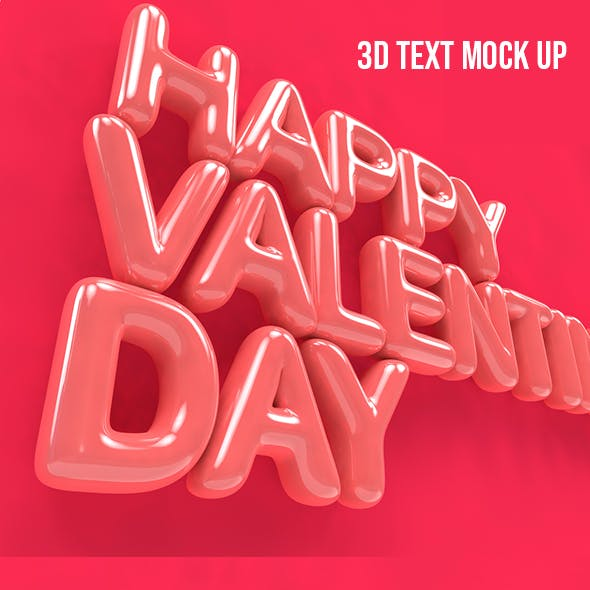 happy valentines day/ 3d text mock up