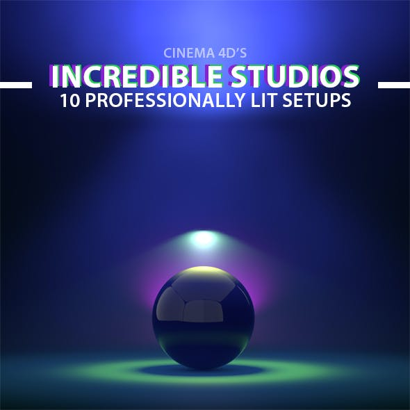 Incredible Studios - 10 Cinema 4D Light Setups