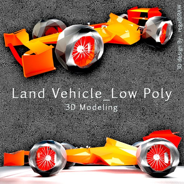 Land Vehicle Low Poly_3D Modeling