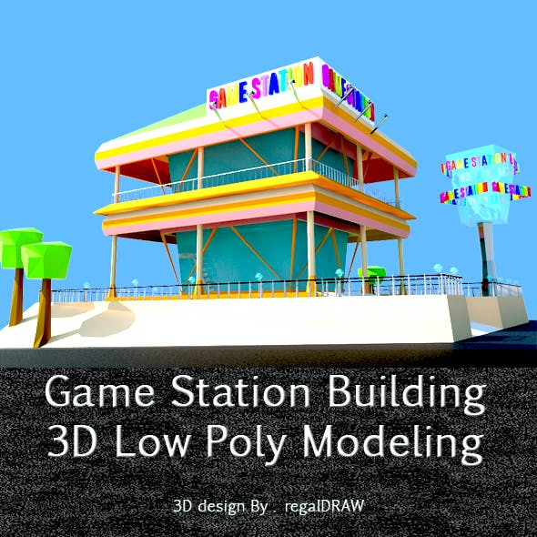 Game Station Building_3D Low Poly Modeling