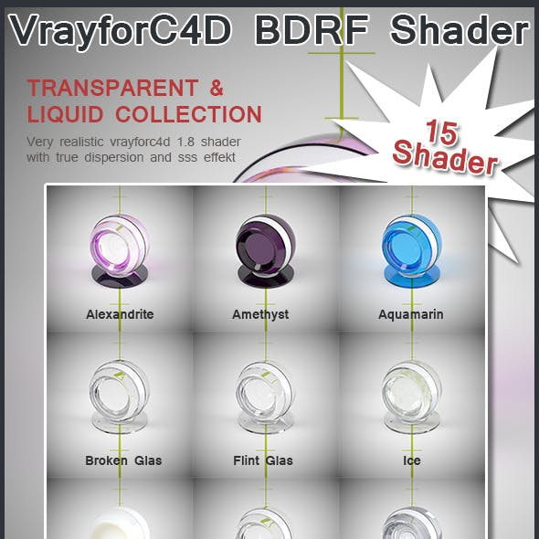 Vrayforc4D Liquid & Transparent BDRF Shader
