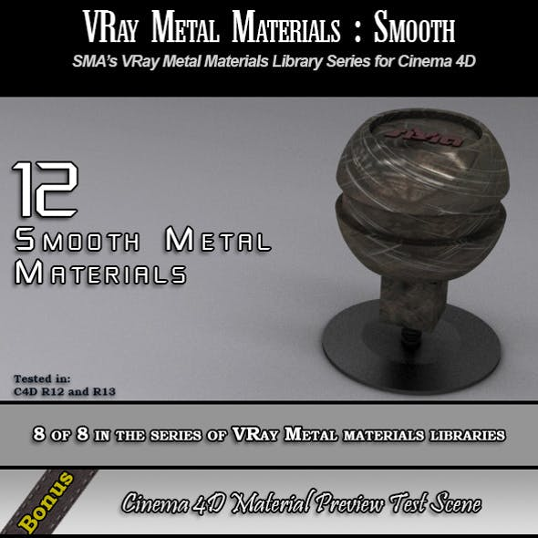 12 VRay Smooth Metals Pack for Cinema 4D